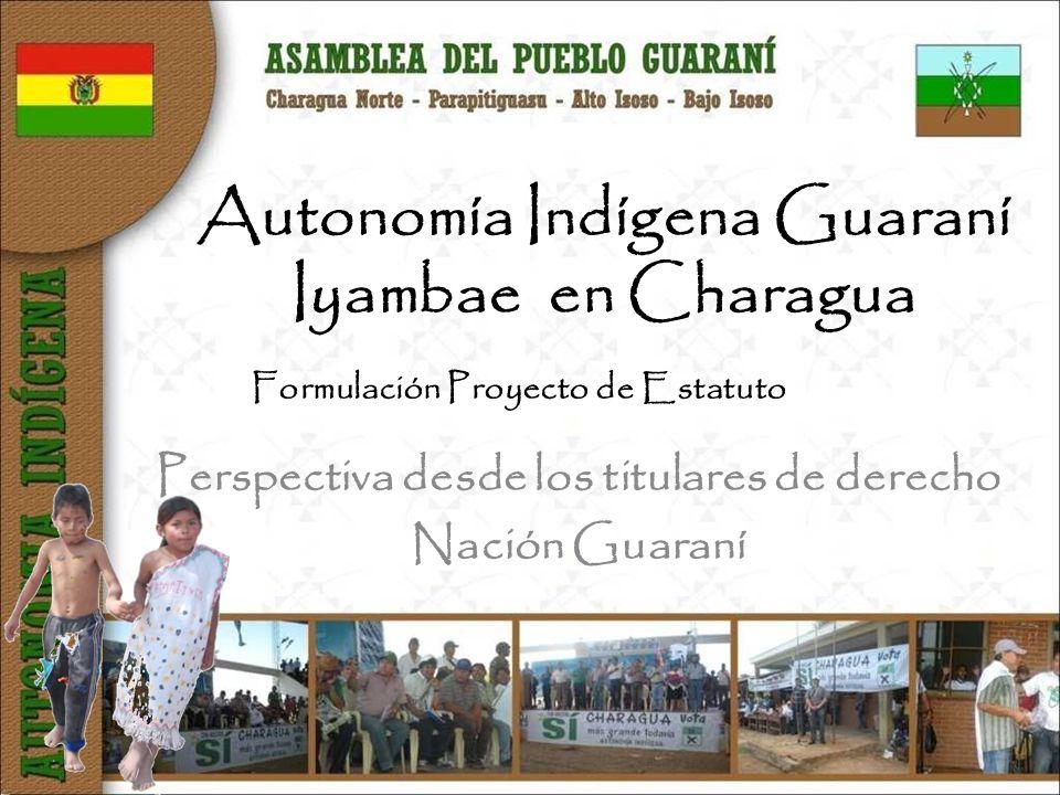 Autonomía Indígena Guaraní Iyambae en Charagua