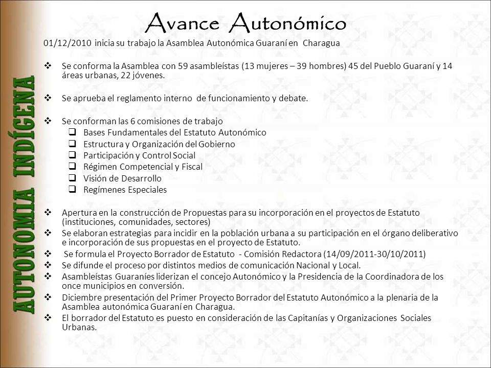 Avance Autonómico01/12/2010 inicia su trabajo la Asamblea Autonómica Guaraní en Charagua.