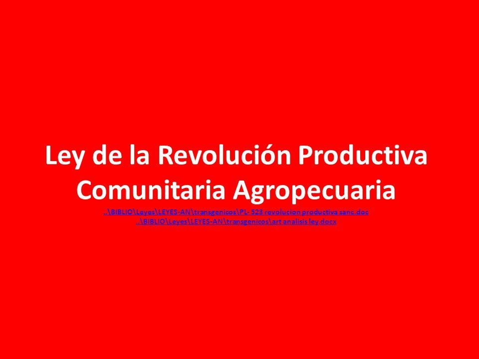 Ley de la Revolución Productiva Comunitaria Agropecuaria