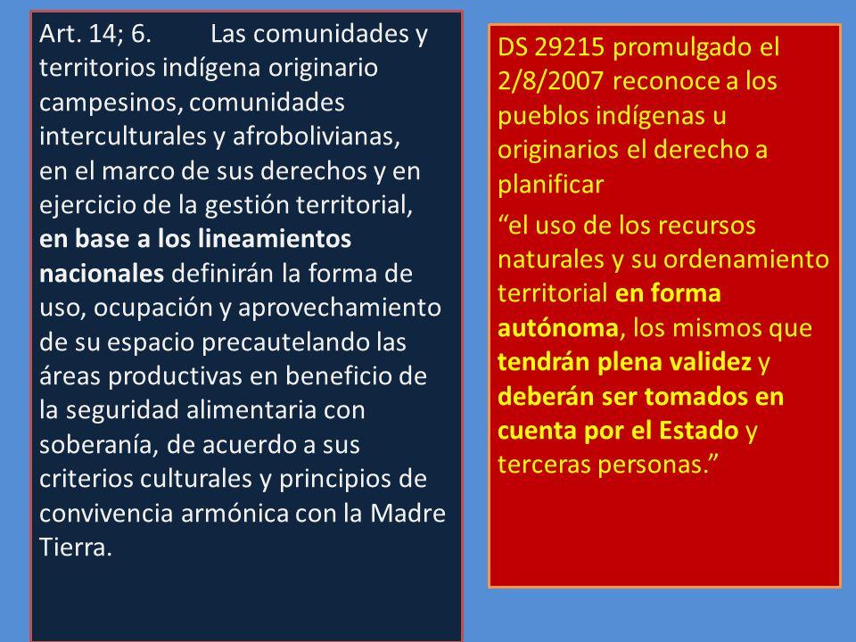 Art. 14; 6. Las comunidades y territorios indígena originario campesinos, comunidades interculturales y afrobolivianas,