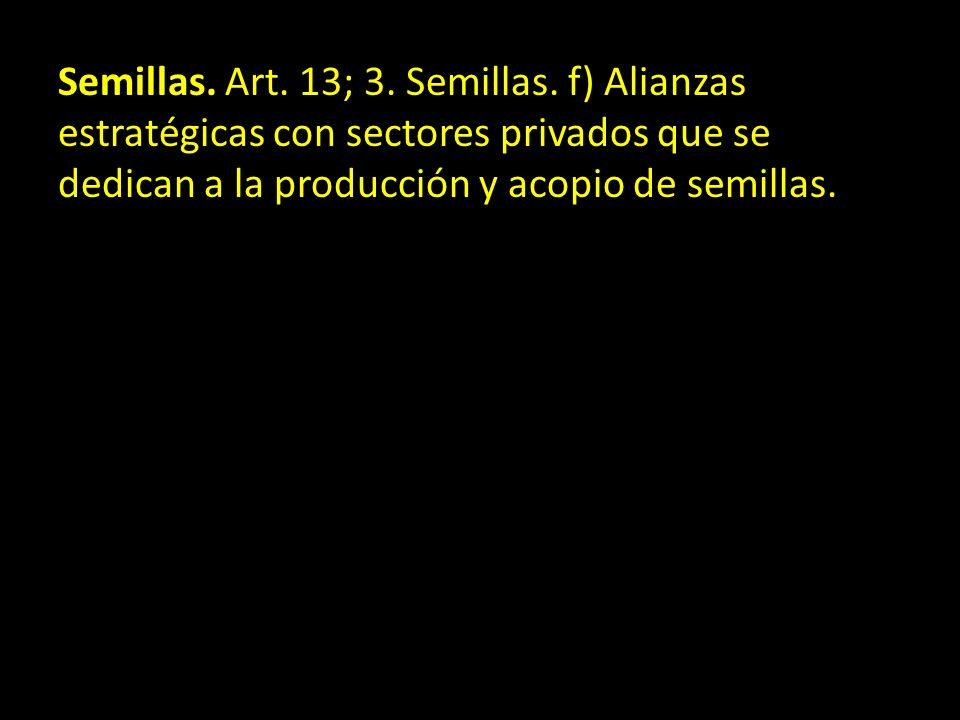 Semillas. Art. 13; 3. Semillas