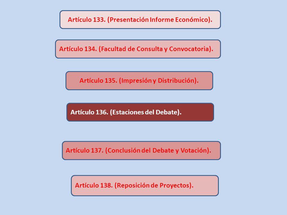 Artículo 133. (Presentación Informe Económico).