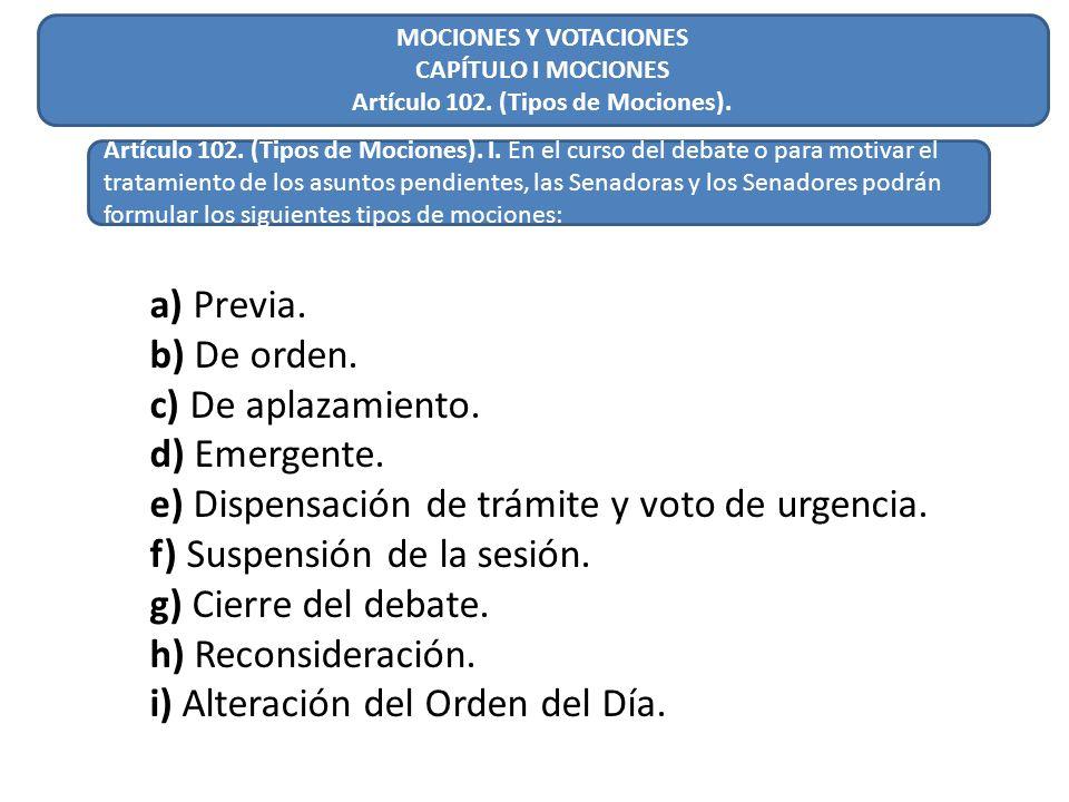 Artículo 102. (Tipos de Mociones).