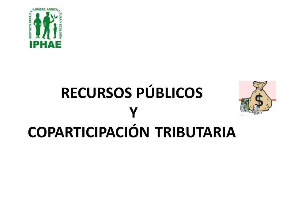 RECURSOS PÚBLICOS Y COPARTICIPACIÓN TRIBUTARIA