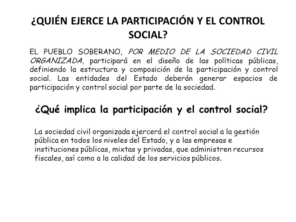 ¿QUIÉN EJERCE LA PARTICIPACIÓN Y EL CONTROL SOCIAL