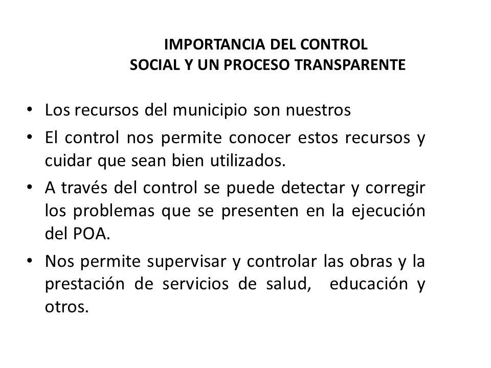IMPORTANCIA DEL CONTROL SOCIAL Y UN PROCESO TRANSPARENTE