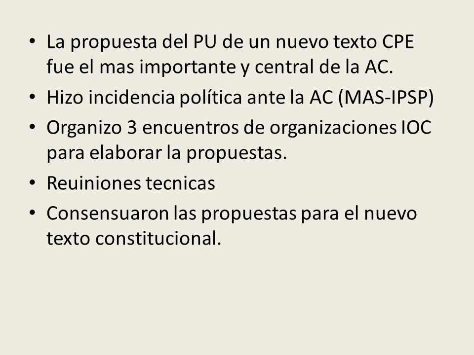 La propuesta del PU de un nuevo texto CPE fue el mas importante y central de la AC.
