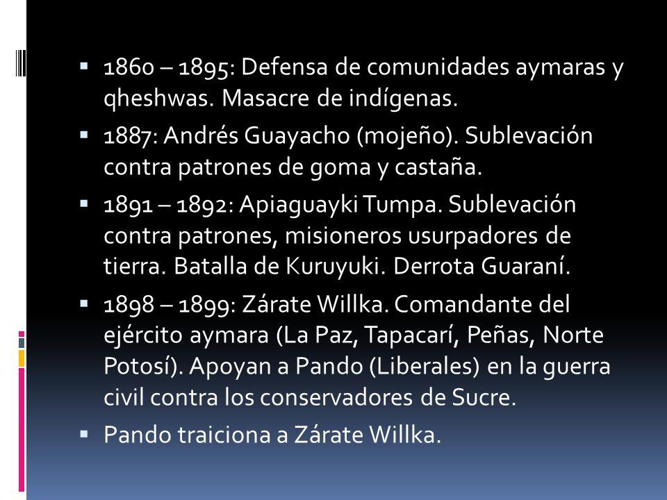1860 – 1895: Defensa de comunidades aymaras y qheshwas