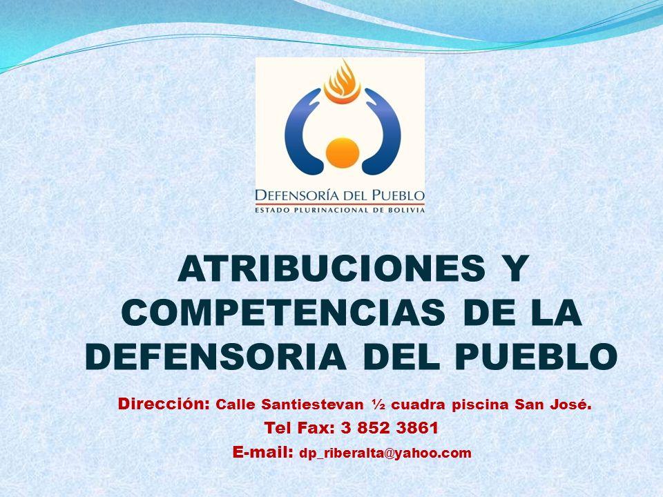 ATRIBUCIONES Y COMPETENCIAS DE LA DEFENSORIA DEL PUEBLO