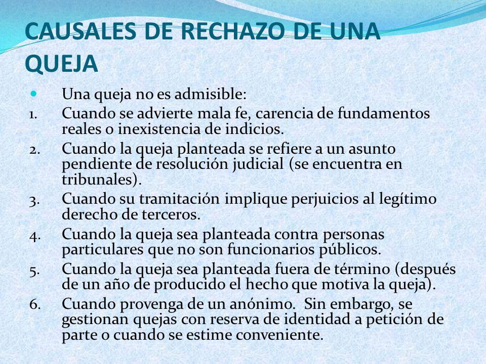 CAUSALES DE RECHAZO DE UNA QUEJA