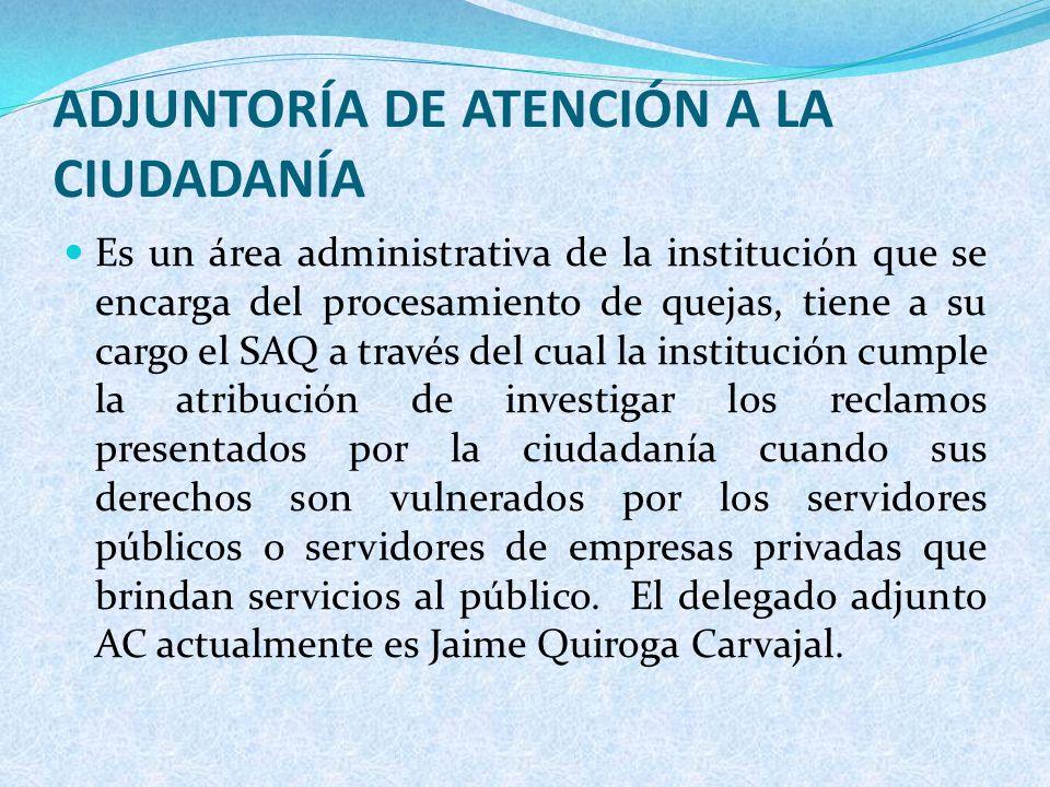 ADJUNTORÍA DE ATENCIÓN A LA CIUDADANÍA