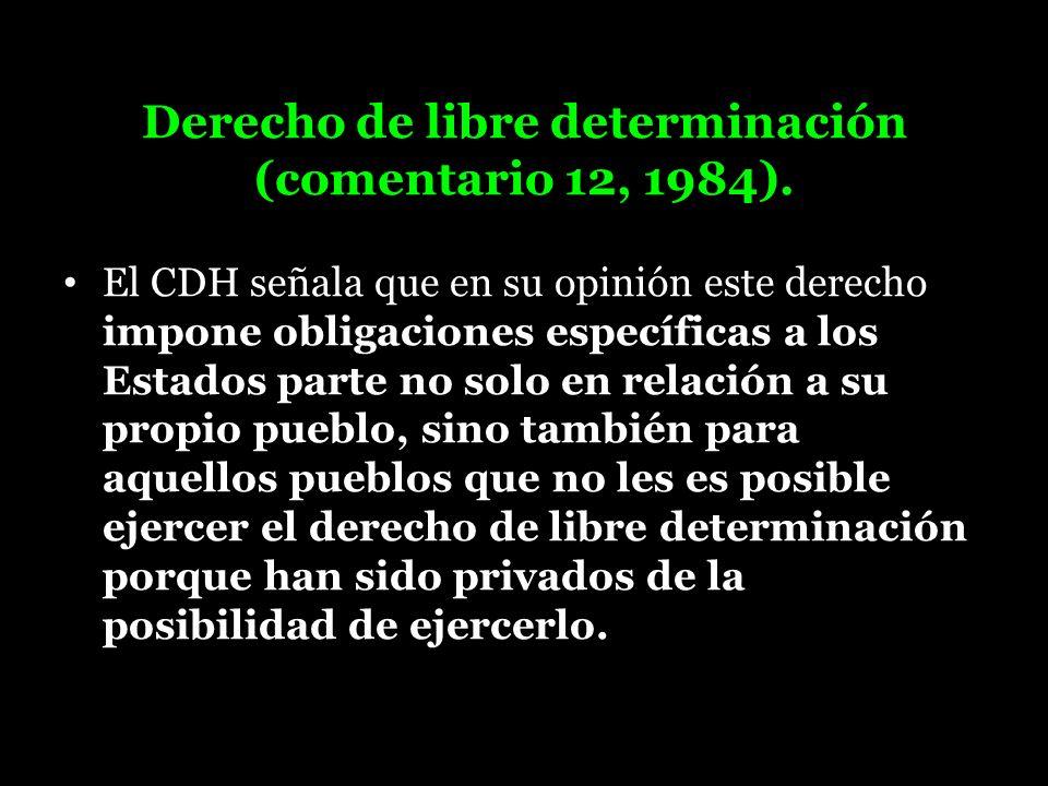 Derecho de libre determinación (comentario 12, 1984).
