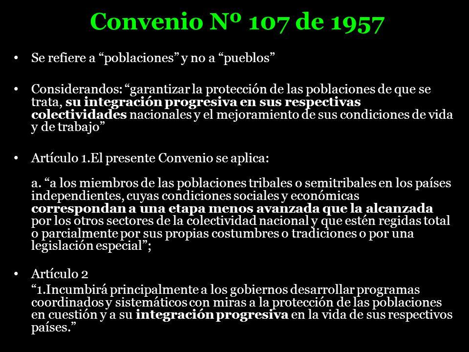 Convenio Nº 107 de 1957 Se refiere a poblaciones y no a pueblos