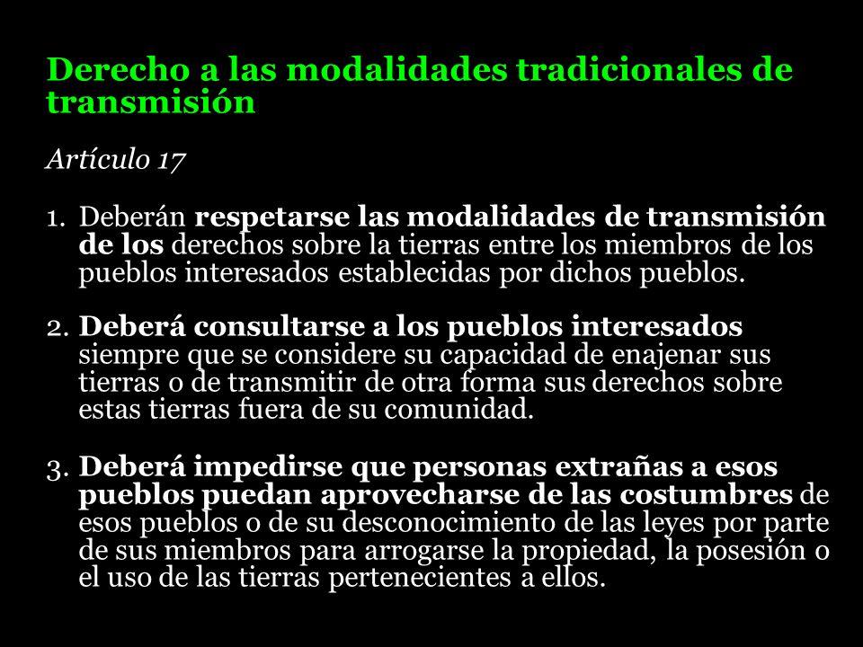Derecho a las modalidades tradicionales de transmisión