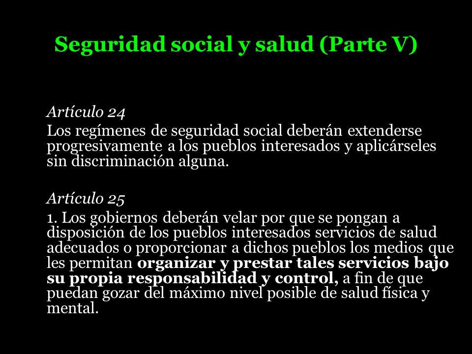 Seguridad social y salud (Parte V)