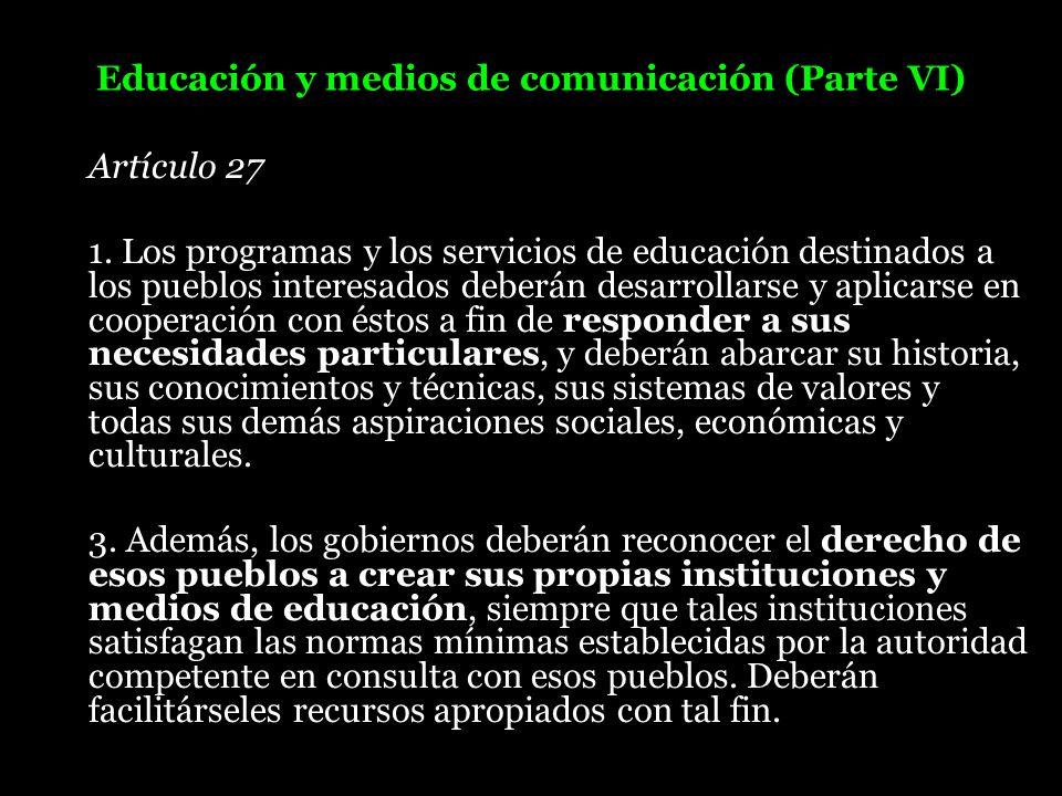 Educación y medios de comunicación (Parte VI)