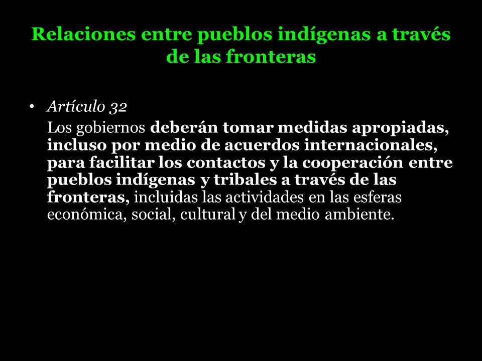 Relaciones entre pueblos indígenas a través de las fronteras