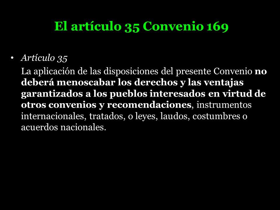 El artículo 35 Convenio 169 Artículo 35