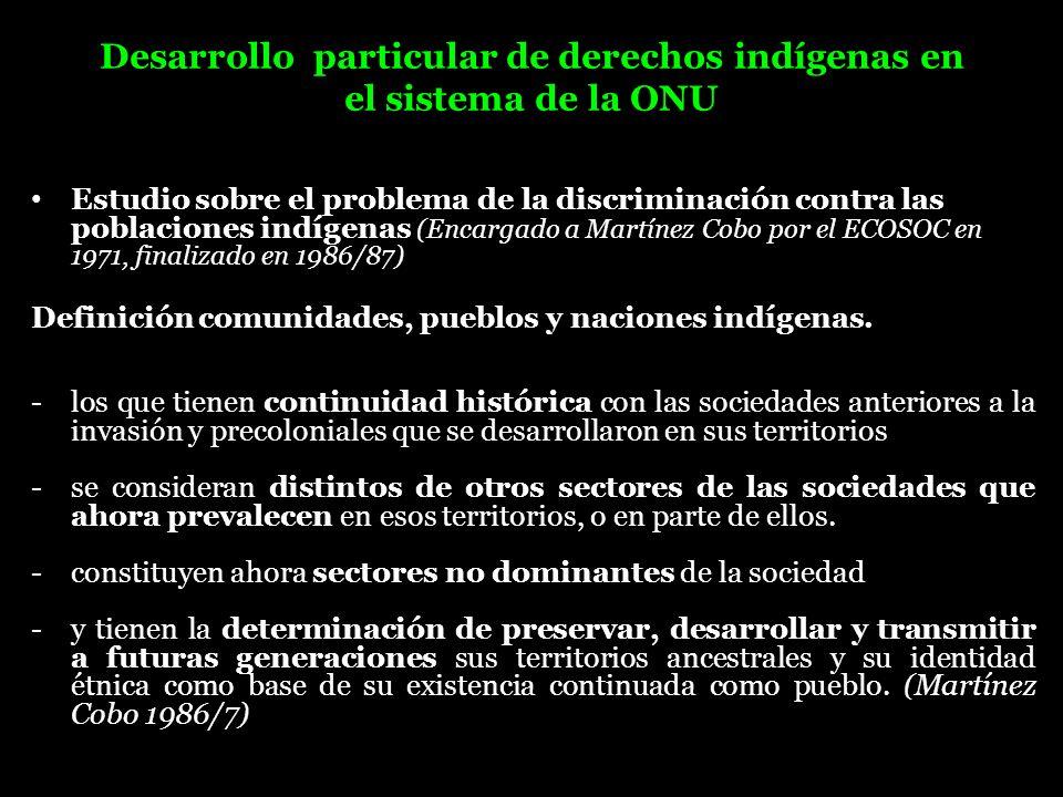 Desarrollo particular de derechos indígenas en el sistema de la ONU