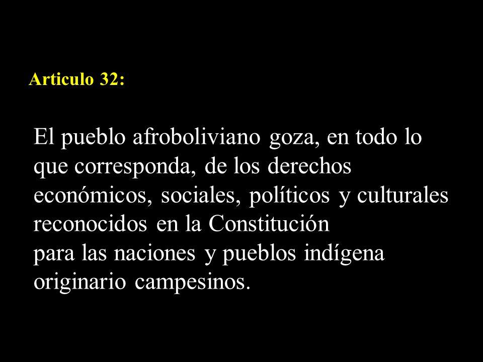 para las naciones y pueblos indígena originario campesinos.