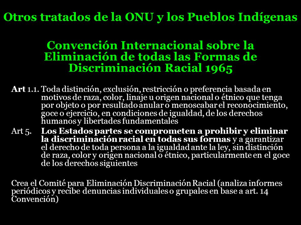 Otros tratados de la ONU y los Pueblos Indígenas
