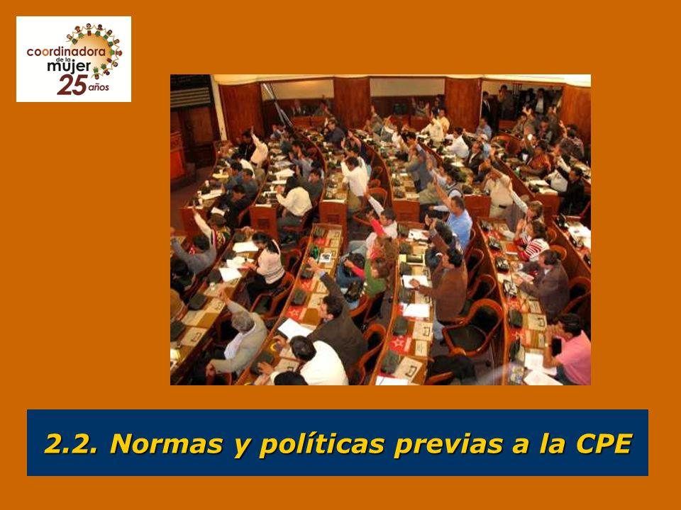 2.2. Normas y políticas previas a la CPE