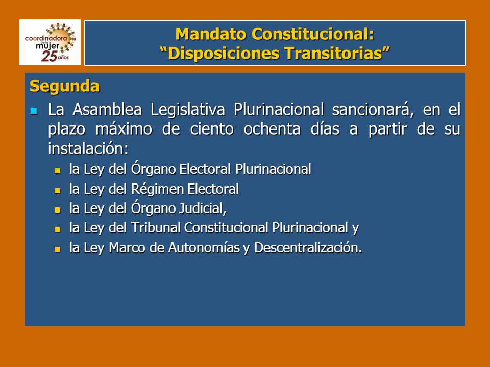 Mandato Constitucional: Disposiciones Transitorias