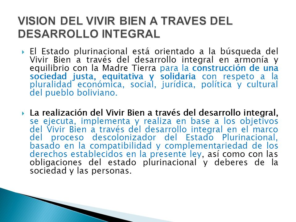 VISION DEL VIVIR BIEN A TRAVES DEL DESARROLLO INTEGRAL