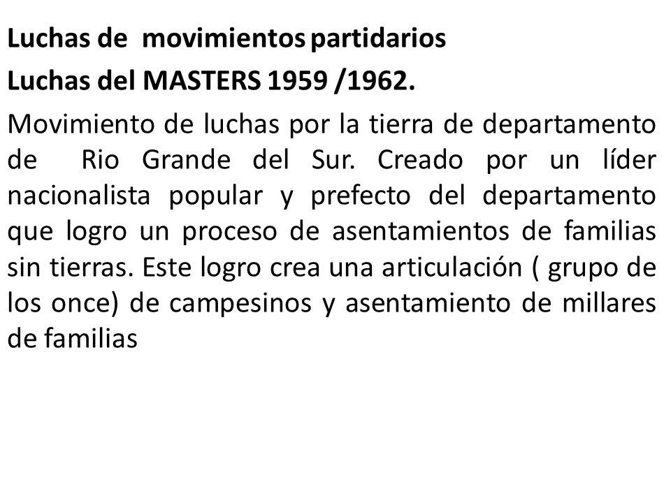 Luchas de movimientos partidarios Luchas del MASTERS 1959 /1962