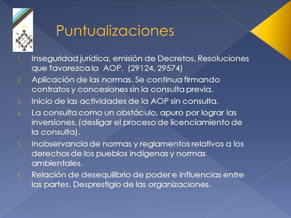 Inseguridad jurídica, emisión de Decretos, Resoluciones que favorezca la AOP. (29124, 29574)