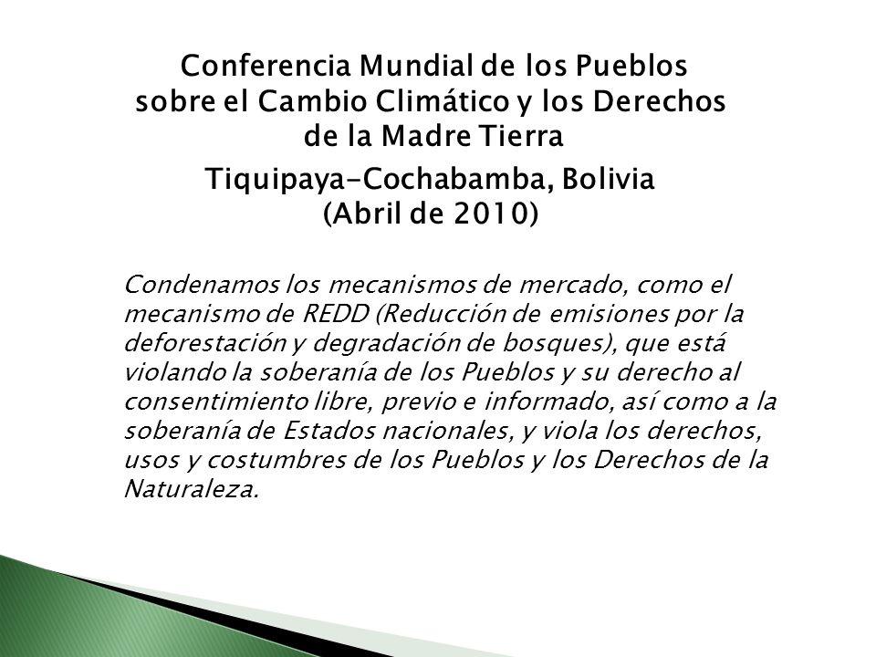 sobre el Cambio Climático y los Derechos Tiquipaya-Cochabamba, Bolivia