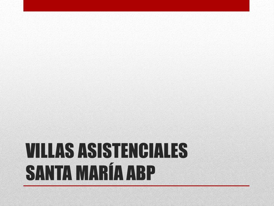 VILLAS ASISTENCIALES SANTA MARÍA ABP