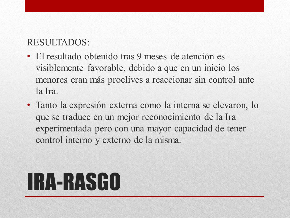 IRA-RASGO RESULTADOS: