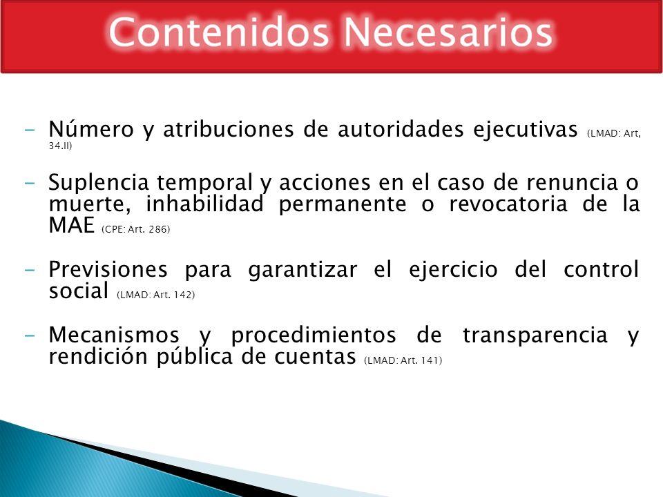Número y atribuciones de autoridades ejecutivas (LMAD: Art, 34.II)