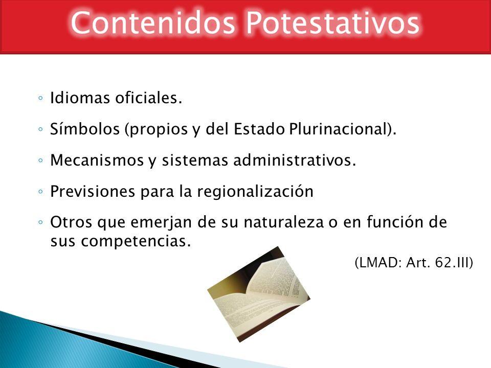 Idiomas oficiales. Símbolos (propios y del Estado Plurinacional). Mecanismos y sistemas administrativos.