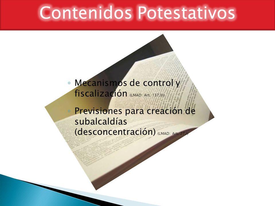 Mecanismos de control y fiscalización (LMAD: Art. 137.III)