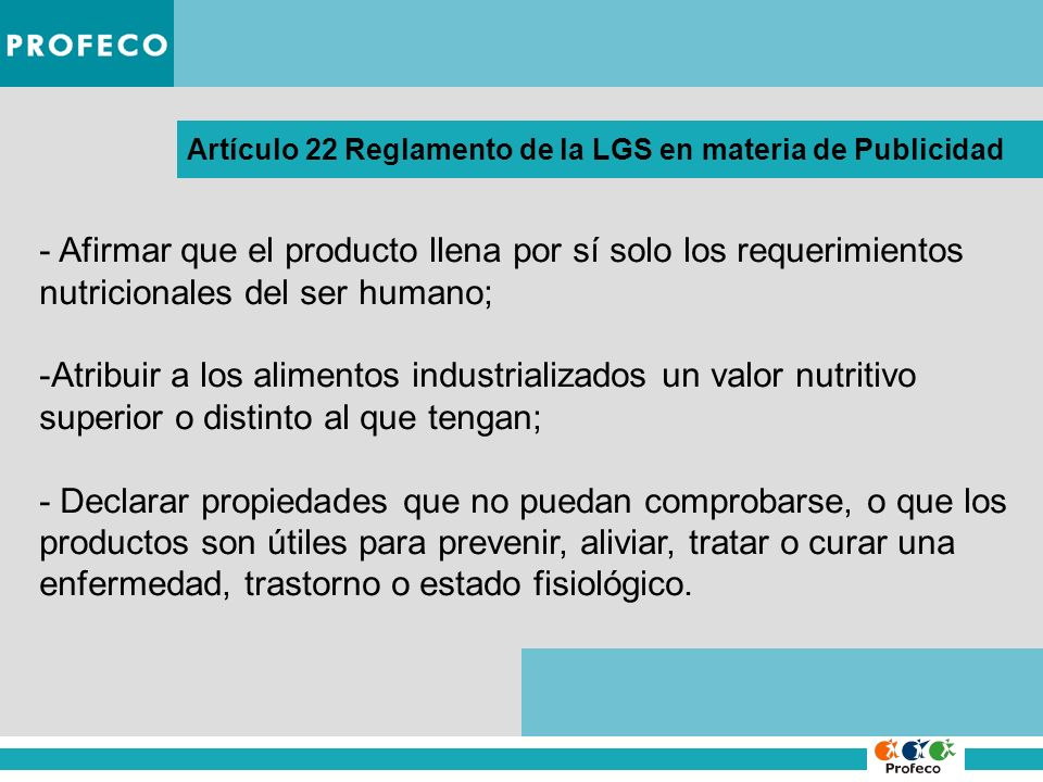 Artículo 22 Reglamento de la LGS en materia de Publicidad