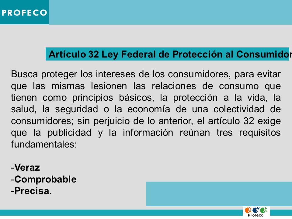 Artículo 32 Ley Federal de Protección al Consumidor