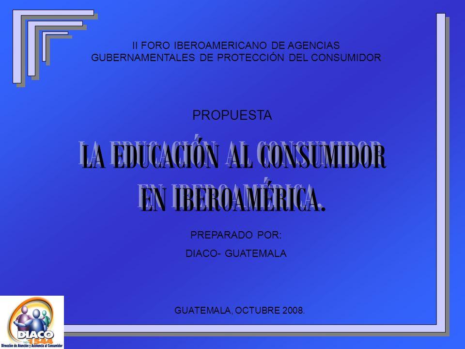 LA EDUCACIÓN AL CONSUMIDOR EN IBEROAMÉRICA.