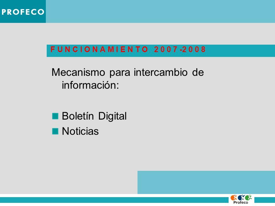 Mecanismo para intercambio de información: