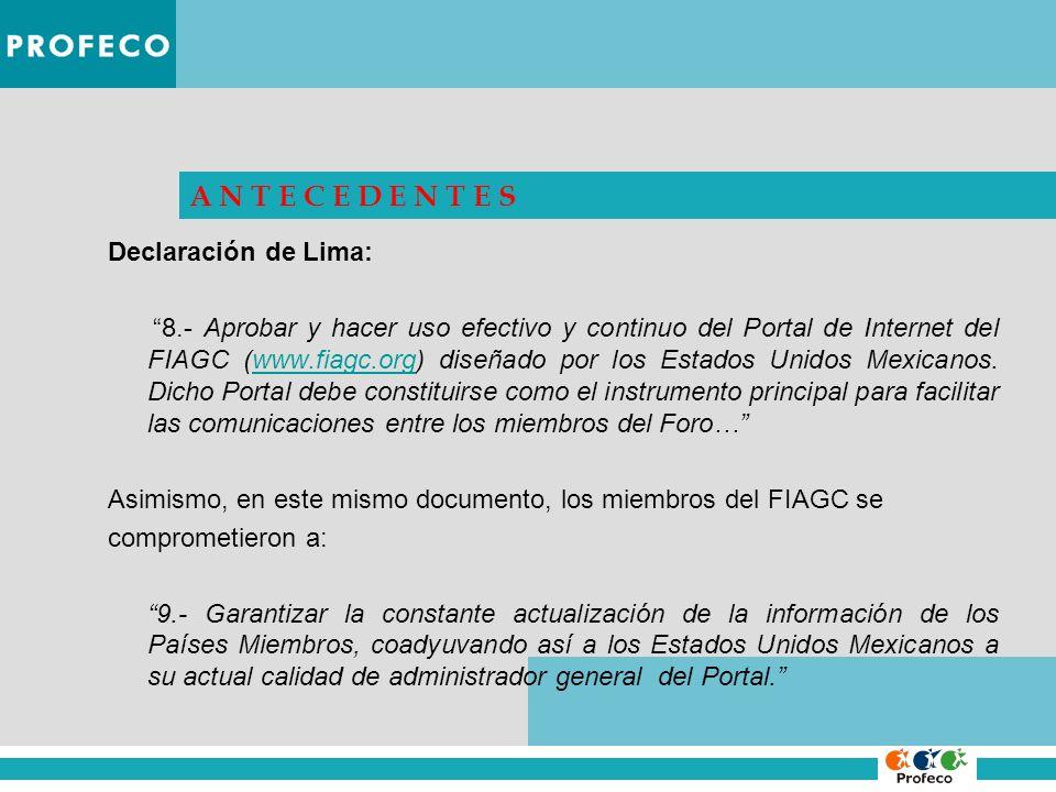 A N T E C E D E N T E S Declaración de Lima: