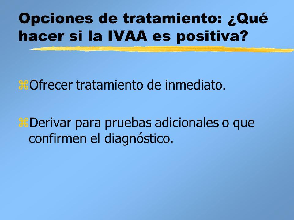 Opciones de tratamiento: ¿Qué hacer si la IVAA es positiva