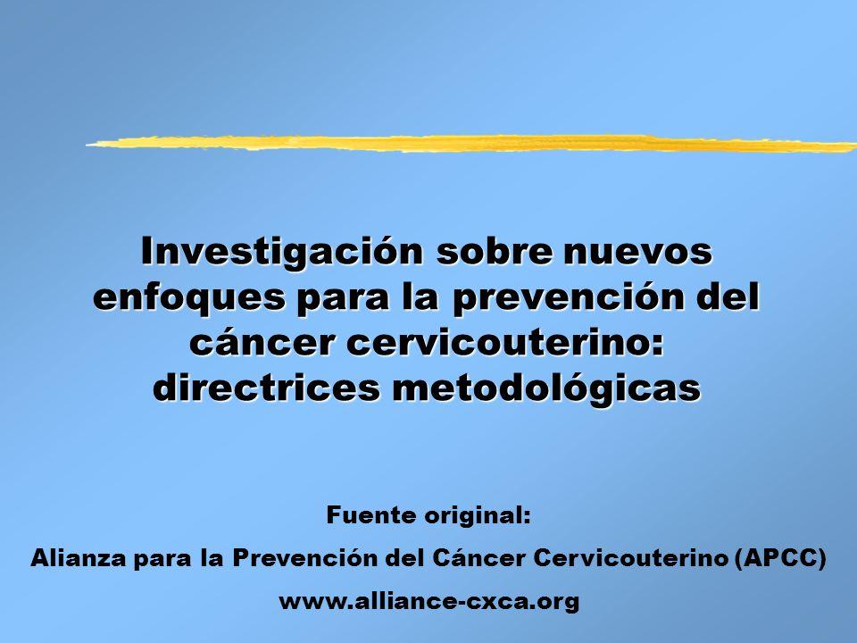 Alianza para la Prevención del Cáncer Cervicouterino (APCC)