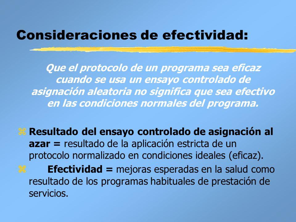 Consideraciones de efectividad: