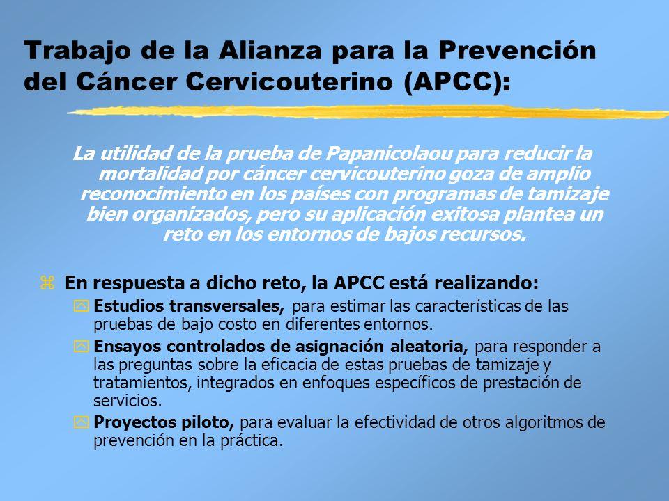 Trabajo de la Alianza para la Prevención del Cáncer Cervicouterino (APCC):