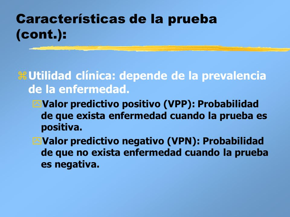 Características de la prueba (cont.):