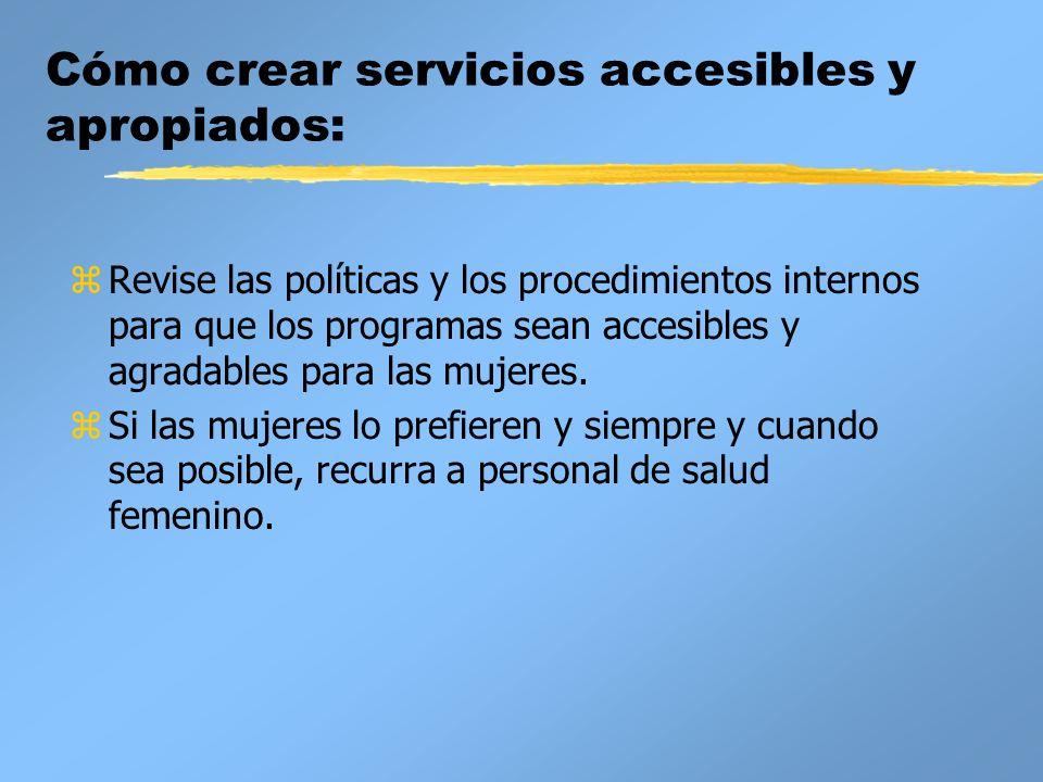Cómo crear servicios accesibles y apropiados: