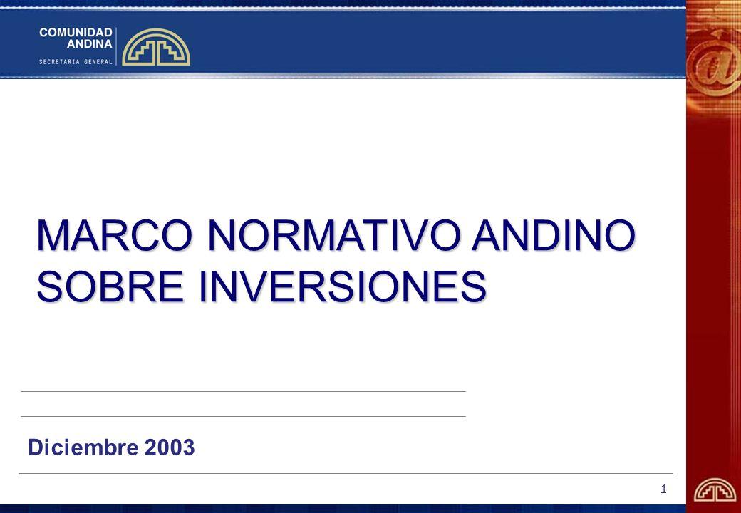 MARCO NORMATIVO ANDINO SOBRE INVERSIONES