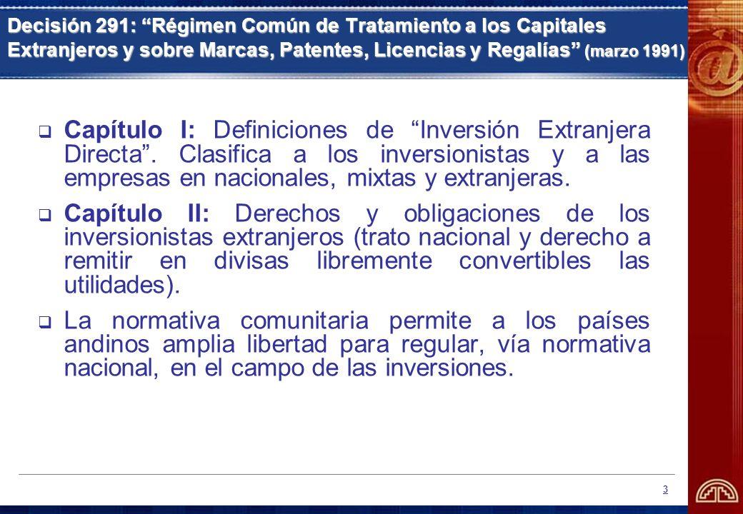 Decisión 291: Régimen Común de Tratamiento a los Capitales Extranjeros y sobre Marcas, Patentes, Licencias y Regalías (marzo 1991)