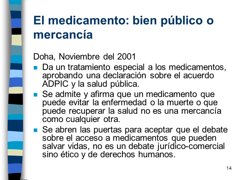 El medicamento: bien público o mercancía